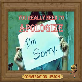 Apologize - ESL adult and kid conversation lesson