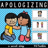 Apologizing: How to Say Sorry: A Social Story