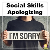 Apologizing Social Skills Lesson