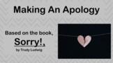 Apology - Forgiveness Social Skills Lesson -  4 Video links & Worksheet  PBIS