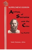 Apology of Socrates & The Crito: Supplement Edition