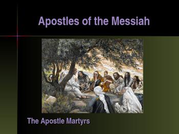 Apostles of the Messiah - The Apostles Martyrs