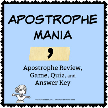 Apostrophe Mania! Review, Game, Quiz, and Answer Keys