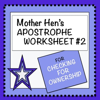 Apostrophe Worksheet #2: Checking for Ownership