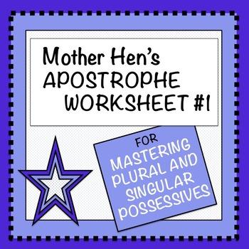Apostrophe Worksheet #1: Plural vs. Singular Possessive