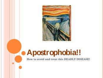 Apostrophes (Apostrophobia!)