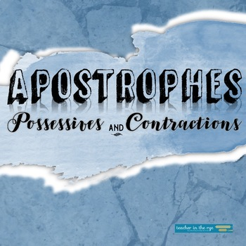 Apostrophes Worksheets: Possessives and Contractions--Six Rules for Usage {CCSS}
