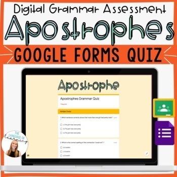 Apostrophes Quiz *EDITABLE!* - Google Forms - ELA Grammar - Easy Grading/Reports