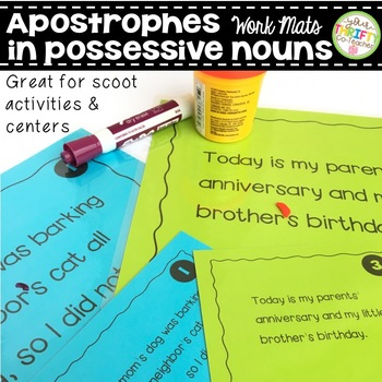 Apostrophes in Possessive Nouns Work Mats for Centers and Scoot Activities