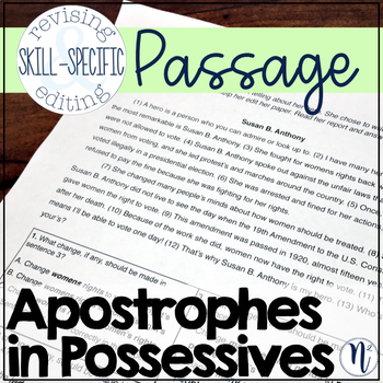 Apostrophes in Possessives: Skill-Specific Revising and Editing Passage
