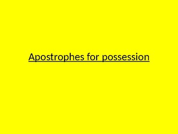 Apostrophes of possession