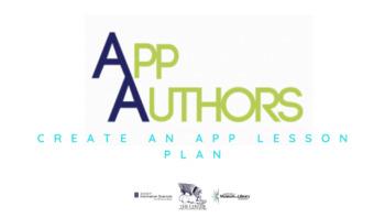 App Authors Create an App Lesson Plan
