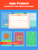 App Project: Wireframe and Paper Prototype