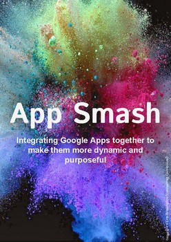 App Smashing with Google Apps - CPD