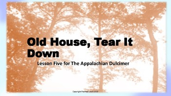 Appalachian Dulcimer Lesson 5:  Old House, Tear It Down  Recorder-Orff