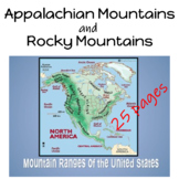 Appalachian Mountains and the Rocky Mountains