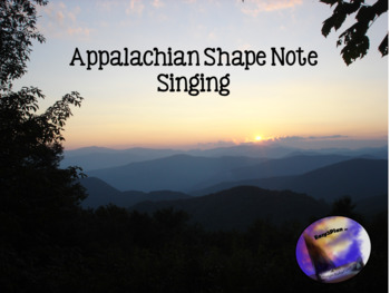 Appalachian Shape Note Singing and solfege