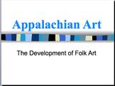 Appalachian/Folk Art Power Point (Culture)