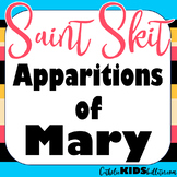 Apparitions of Mary: Readers Theater Skit