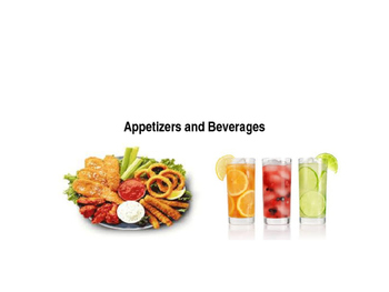Appetizers and Beverages Power Point