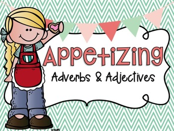 Appetizing Adverbs & Adjectives