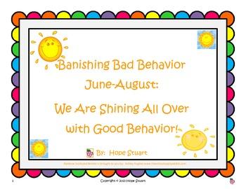 Banishing Bad Behavior (June-August) We Are Shining All Ov