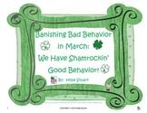 Banishing Bad Behavior in March: We Have Shamrockin' Good