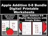 Apple Addition Using 0-8 Printable/Digital Worksheet Bundle