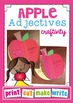 Apple Adjectives Craftivity