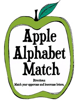 Apple Alphabet Literacy Centers: Alphabet Matching, Sorting, and Identifying