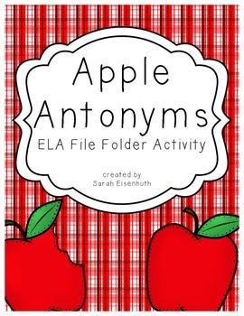 Apple Antonyms - an ELA File Folder Activity