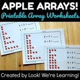 Addition Arrays Worksheets - Apple Arrays!