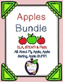 Apple Bundle: Includes Activities for a STEAM Project, Math & ELA