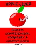 Apple Cider Reading/Listening Comprehension, Vocabulary &