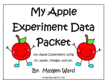Apple Experiment Data Packet using oil, water, vinegar, and air