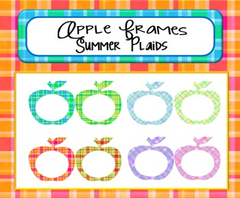 Apple Frames:  Summer Plaids