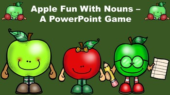 Apple Fun With Nouns - A PowerPoint Game