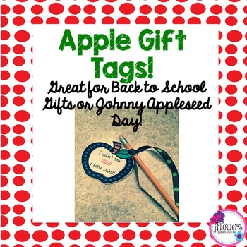 Apple Gift Tags! Great for Back to School Gifts or Johnny Appleseed Day!