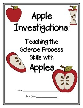 Apple Investigations: Using Science Process Skills with Apples