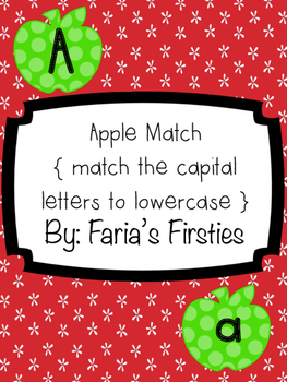 Apple Letter Match { An Uppercase and Lowercase Letter Identifying Center }