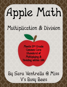 Apple Math - Multiplication & Division - aligned with CCSS