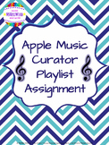 Apple Music Curator Playlist Assignment - Great for Back to School!