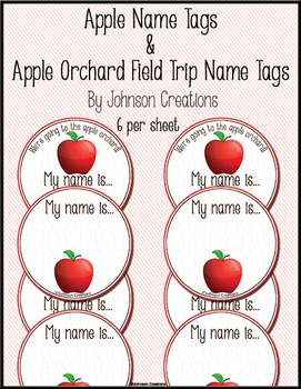 Apple Name Tags & Apple Orchard Field Trip Name Tags