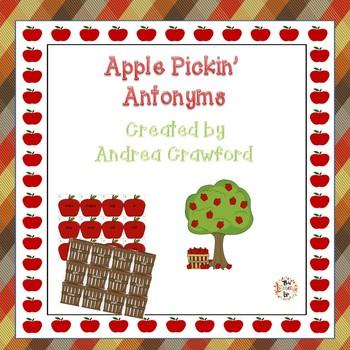 Apple Pickin' Antonyms ~ A Differentiated Antonyms Activity