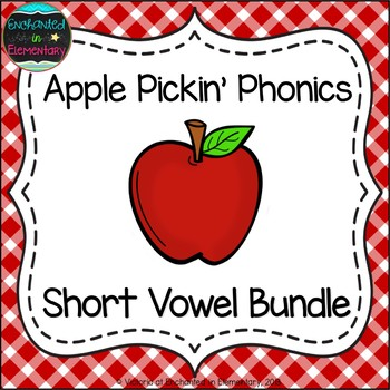 Apple Pickin' Phonics: Short Vowel Bundle