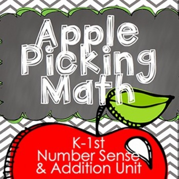 Apple Picking Math Unit- Addition and Number Sense