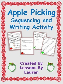 Apple Picking Sequencing and Writing Activity FREEBIE