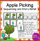Apple Picking at the Orchard Story Retell Sequencing Pictures and Writing