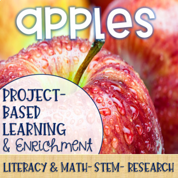 Apples Project-Based Learning & Enrichment for Literacy, Math, STEM and Research