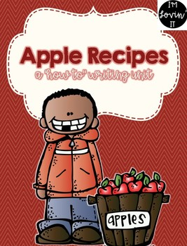 Apple Recipe:  A How-To Writing Unit